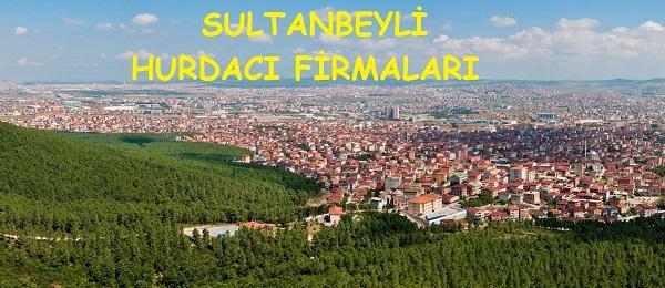 Sultanbeyli Hurdacı Firmaları